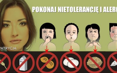 Naucz się jak w łatwy sposób pokonać nietolerancję i alergię pokarmowe – fakty i mity / Zdrowe jelita level 2
